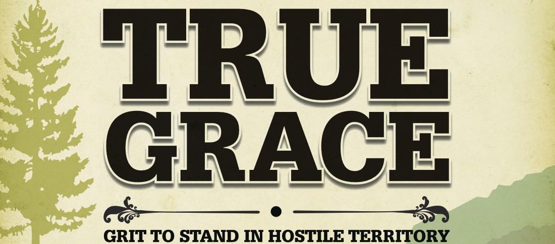 True Grace (week 10) SermonAudio/Video