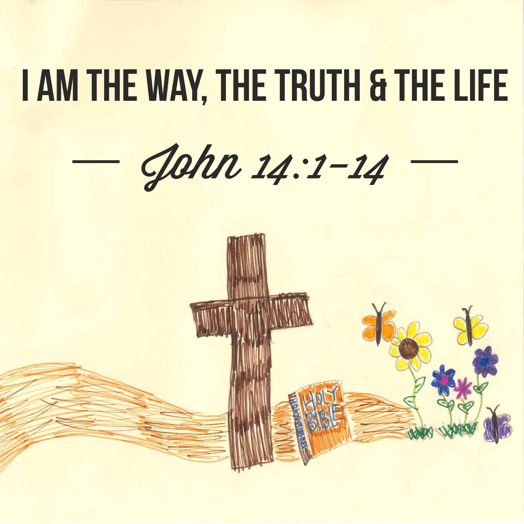 I am the Way, the Truth, and the Life (March 6) – Pastor Mark ...